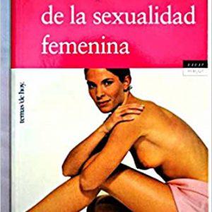 GUIA PRACTICA DE LA SEXUALIDAD FEMENINA